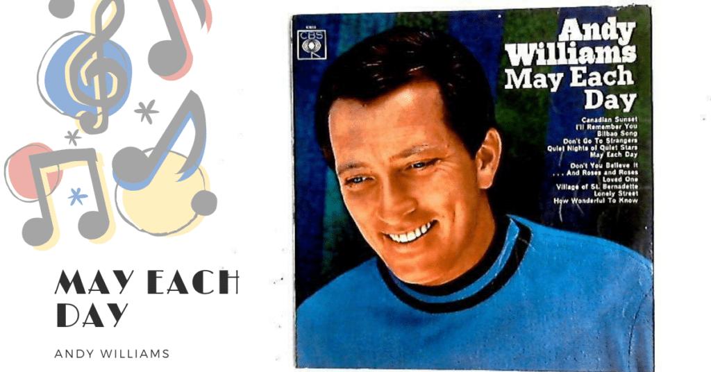 เพลง MAY EACH DAY ในยุค 60's